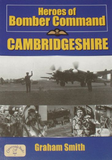 Heroes of Bomber Command - Cambridgeshire, by Graham Smith